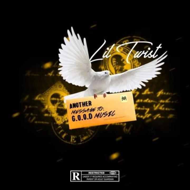 Lil Twist - Another Message To G.O.O.D. Music
