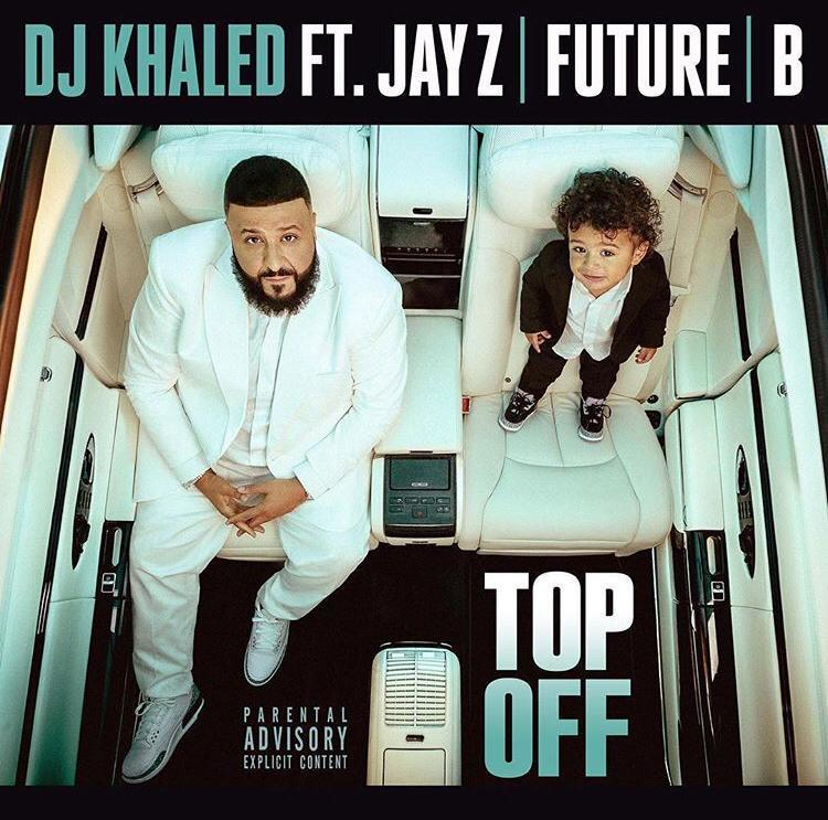 DJ Khaled - Top Off Ft. JAY Z, Future, Beyonce