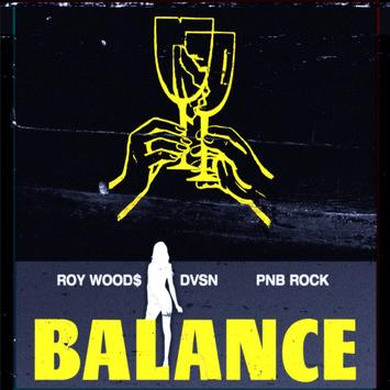 Roy Woods ft DVSN & PnB Rock - Balance