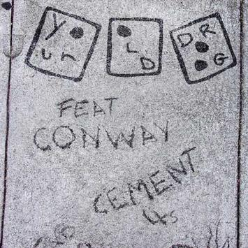 Your Old Droog ft Conway - Cement 4's
