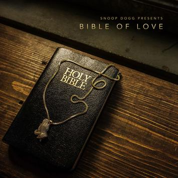 Snoop Dogg - Bible of Love Album (Zip Download)