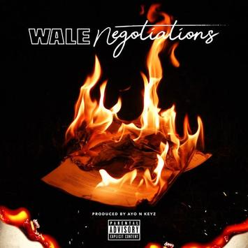 Wale – Negotiations