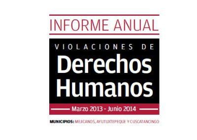 Informe anual de violaciones a derechos humanos 2013-2014
