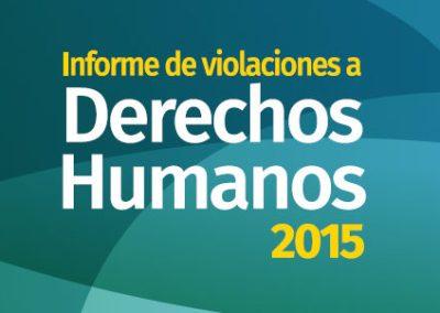 Informe de violaciones a derechos humanos 2015