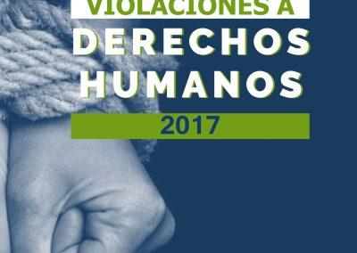 Informe de violaciones a Derechos Humanos 2017