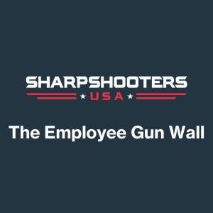 The SharpShooters Employee Gun Wall