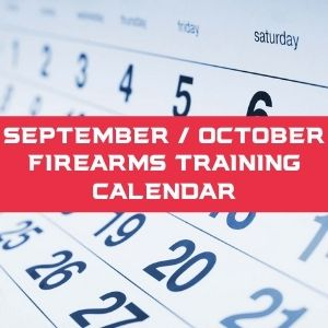 September / October Firearms Training calendar
