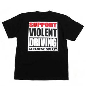 Support Violent Driving Tee Shirt