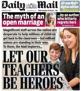 Let our teachers be heroes Daily Mail front page