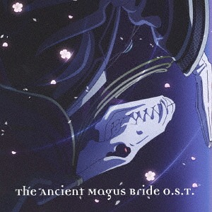 The Ancient Magus' Bride ORIGINAL SOUNDTRACK