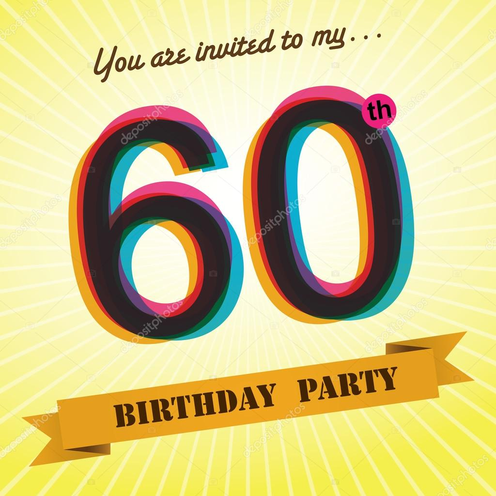 60th birthday party invite template design in retro style vector background vector image by c harshmunjal vector stock 51522371