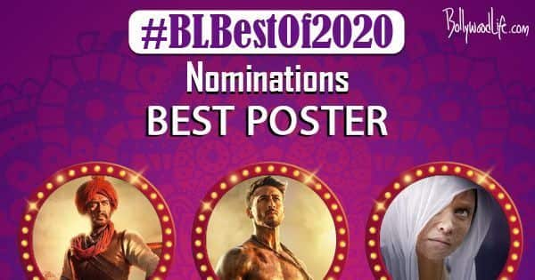 Tanhaji, Baaghi 3, Chhapaak — which film had the Best Poster of the year? — vote now