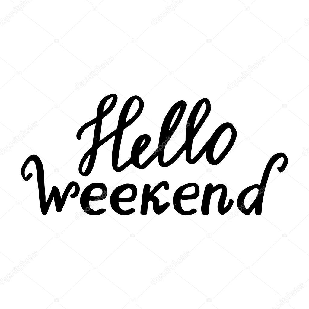 Hallo Weekend Handgeschreven Vector Tekst Op Een Witte