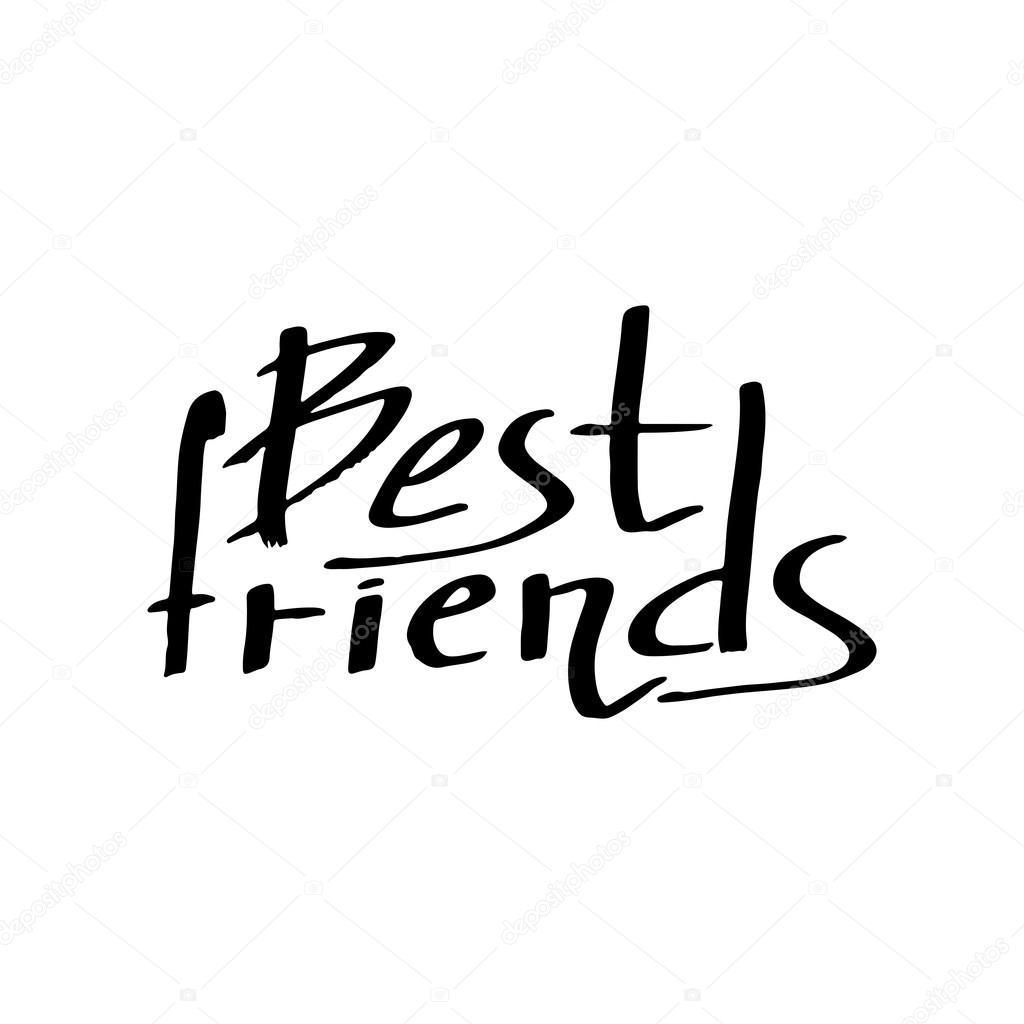 Best Friends Handwritten Vector Text On White Background