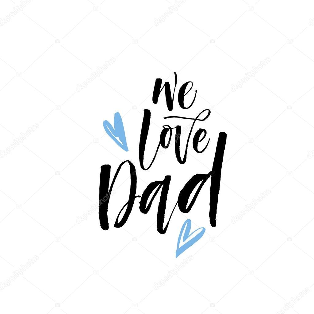 Download Vectores: frases para papa   Nos encanta la frase de Papá ...