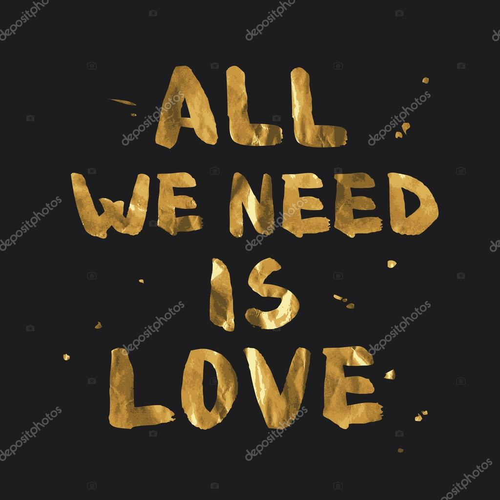 Download All we need is love - gold lettering design — Stock Vector ...