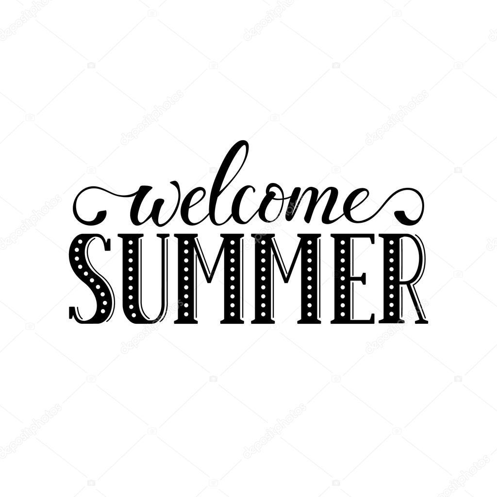 Welcome Summer Wording