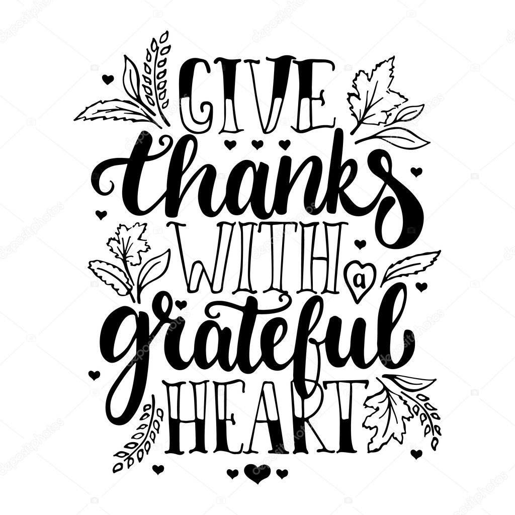 Give Thanks With A Greatful Heart