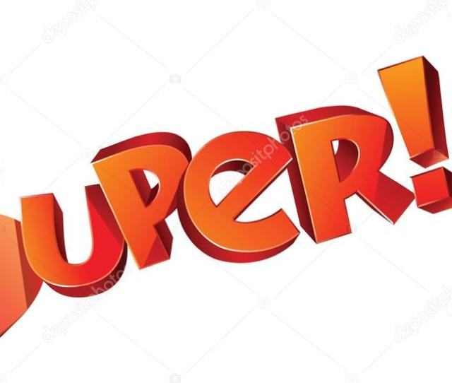 Super Tag Comic Cartoon D Volume Emotional Inscription With Exclamation Marks Typography For Banner Poster Or Advertising Design