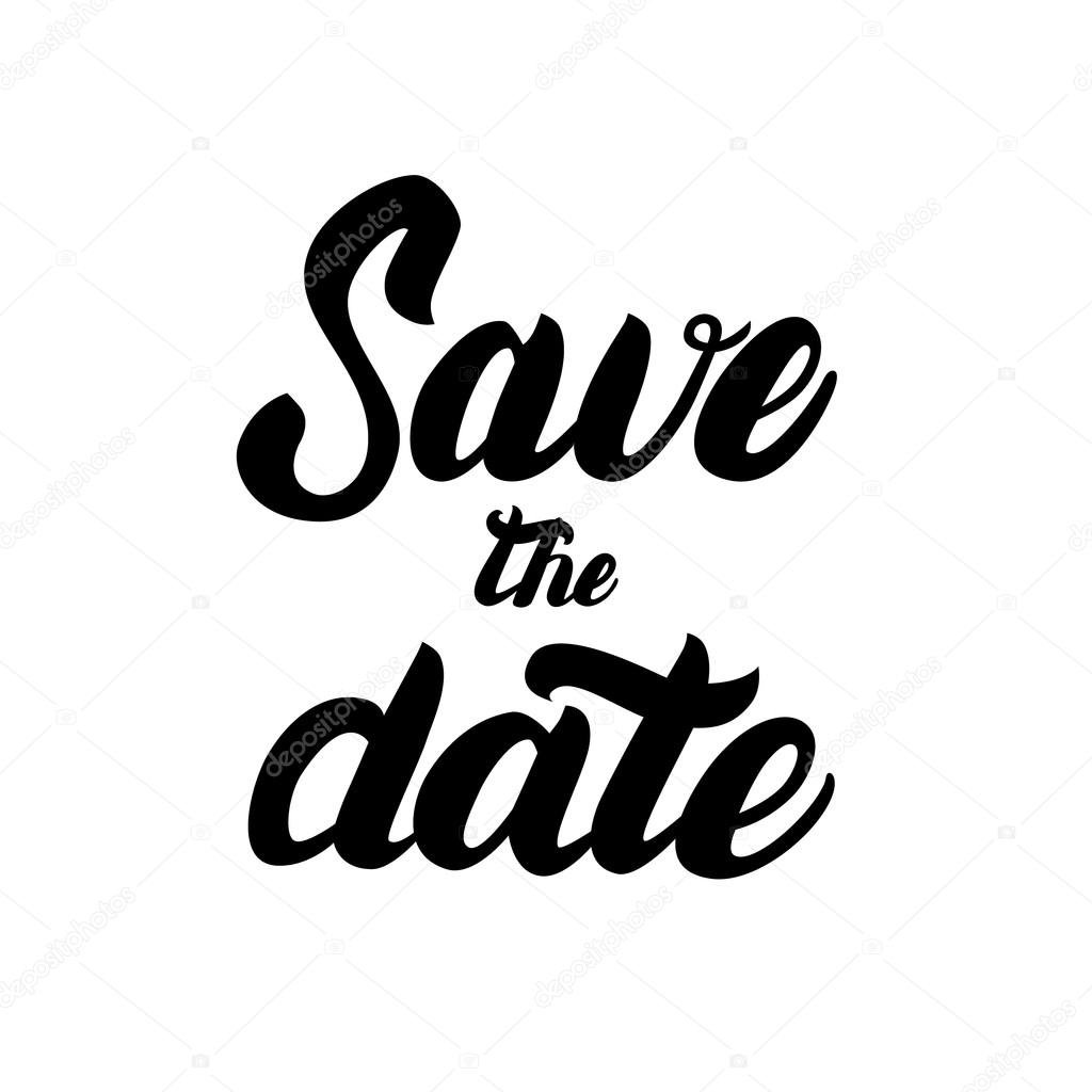 Save The Date Hand Written Lettering For Invitation Card