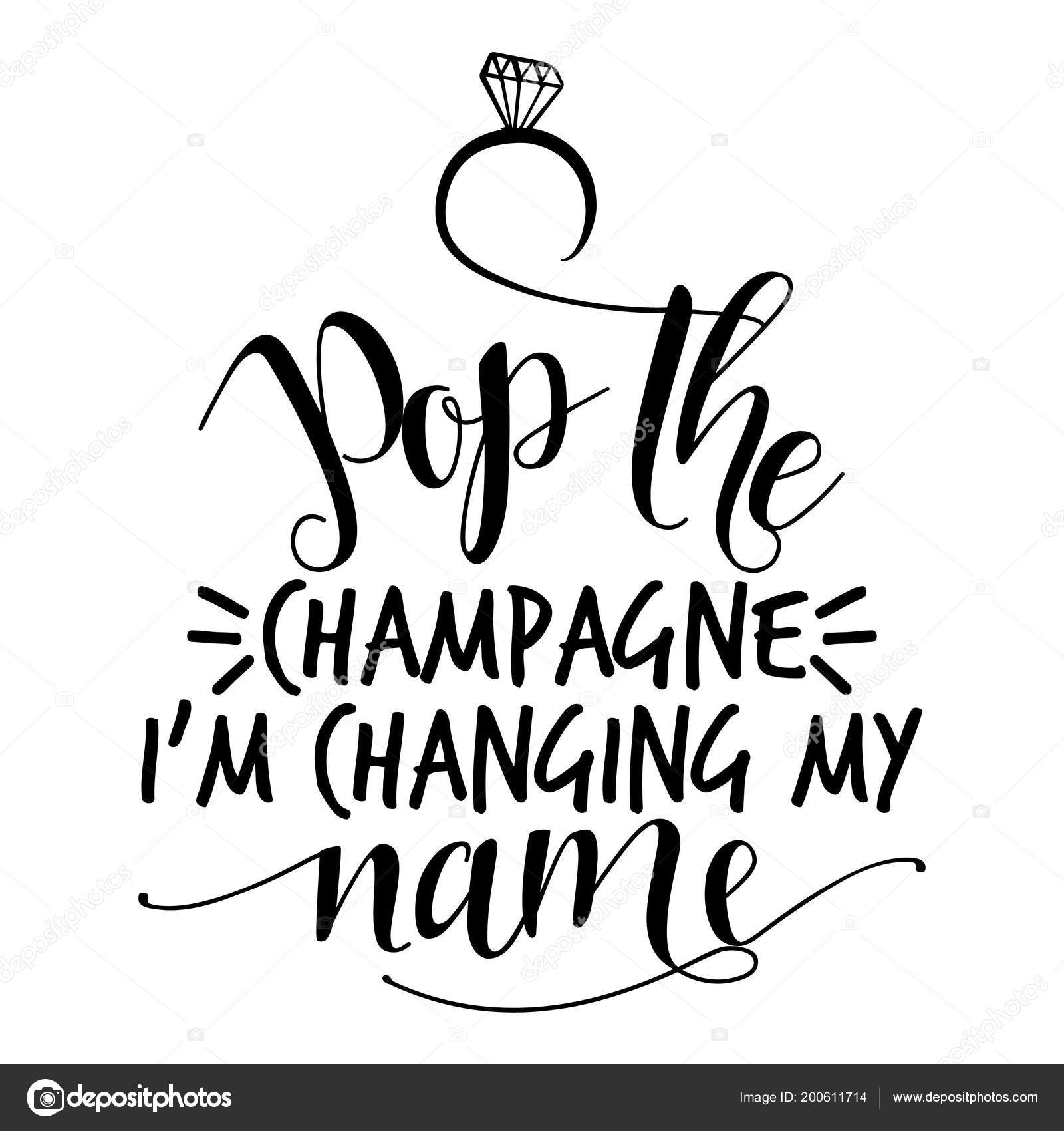 Pop Champagne Changing Name Hand Lettering Typography Text