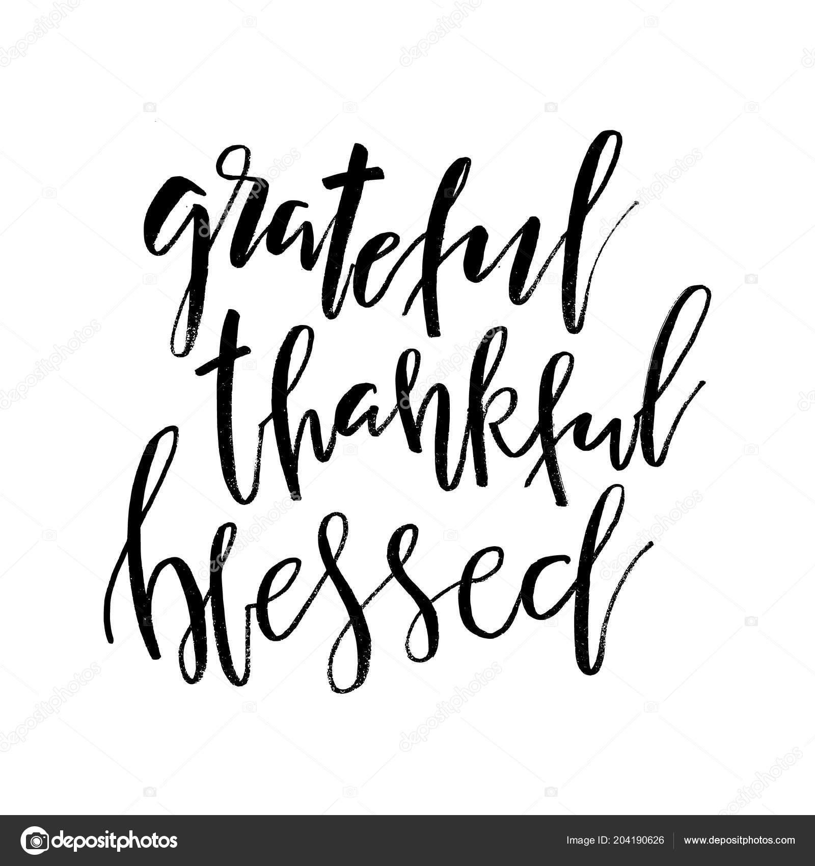 Grateful Thankful Blessed Inspirational Handwritten Text