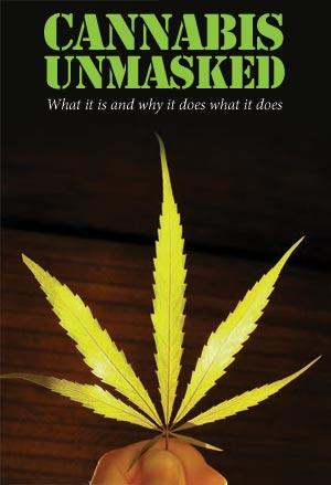 cannabis unmasked