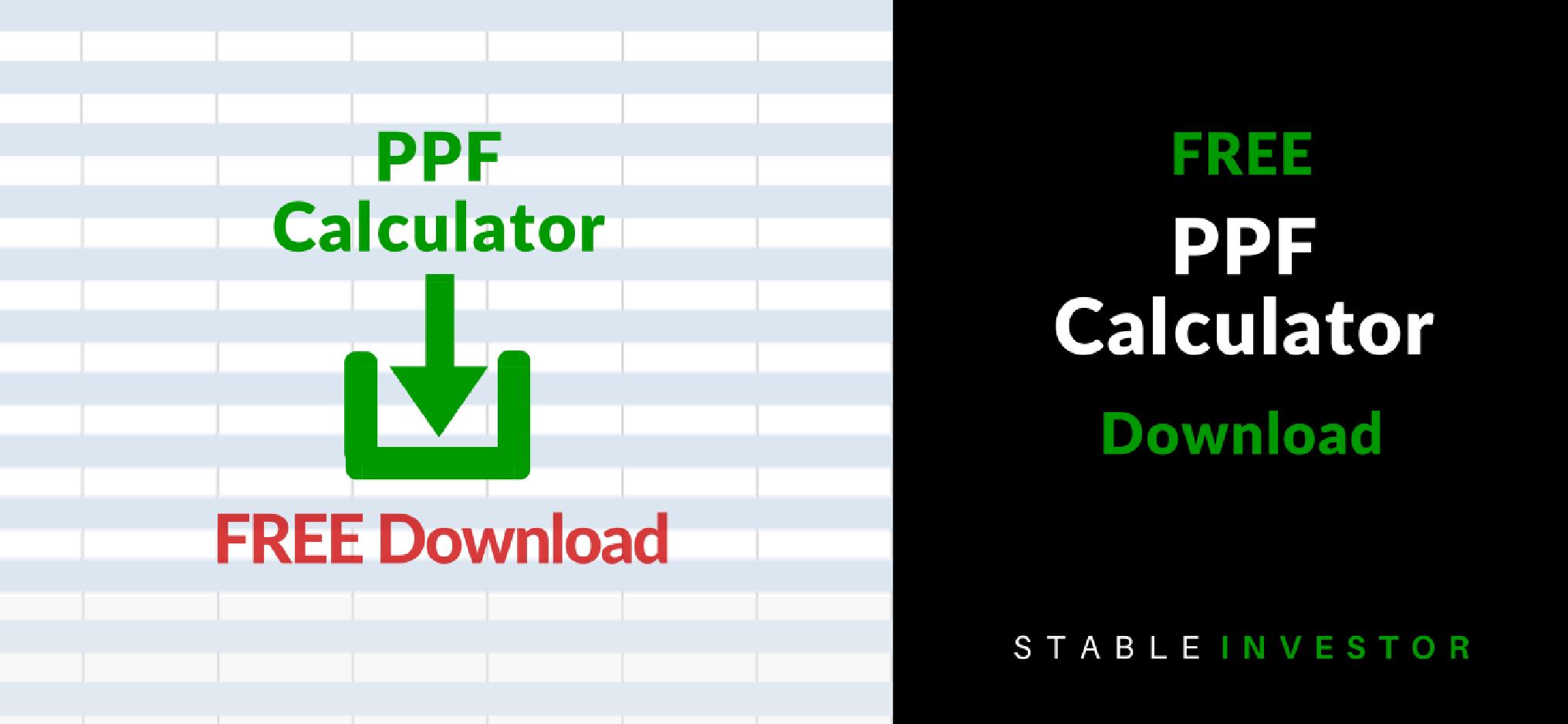Ppf Calculator Excel Worksheet Download 1 Stable Investor