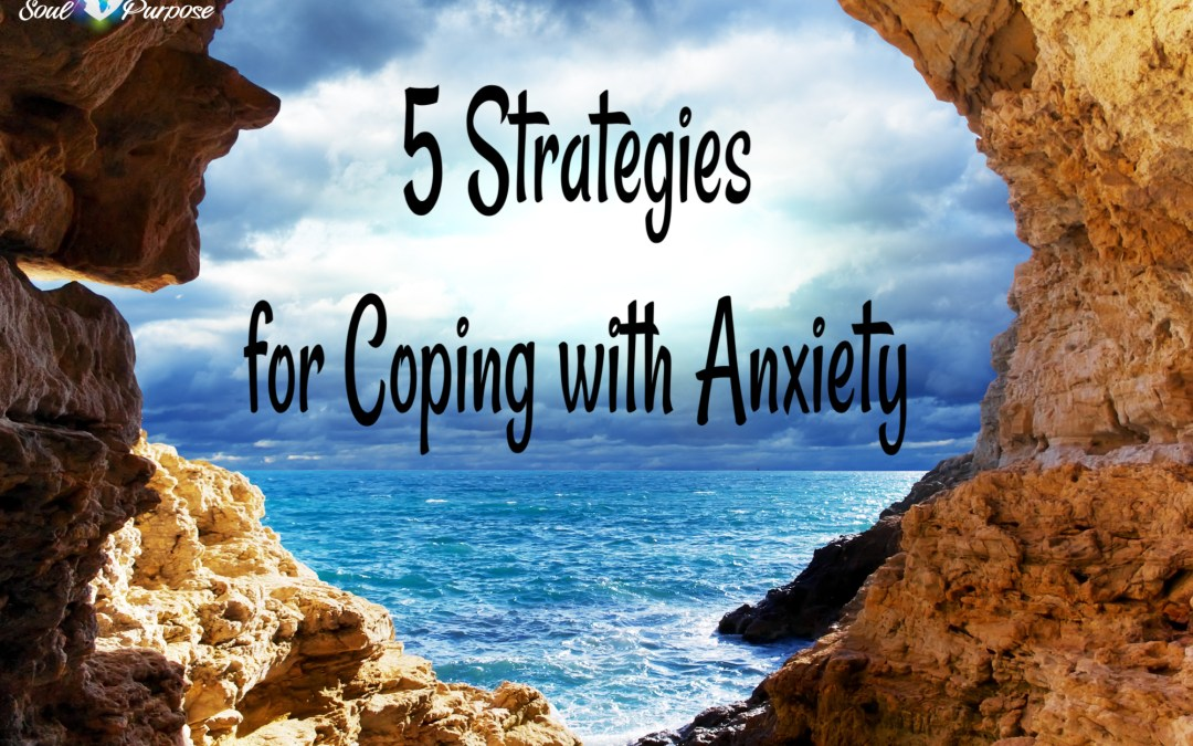 5 Strategies for Coping With Anxiety