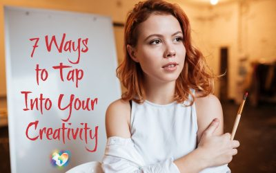 7 Ways to Tap Into Your Creativity