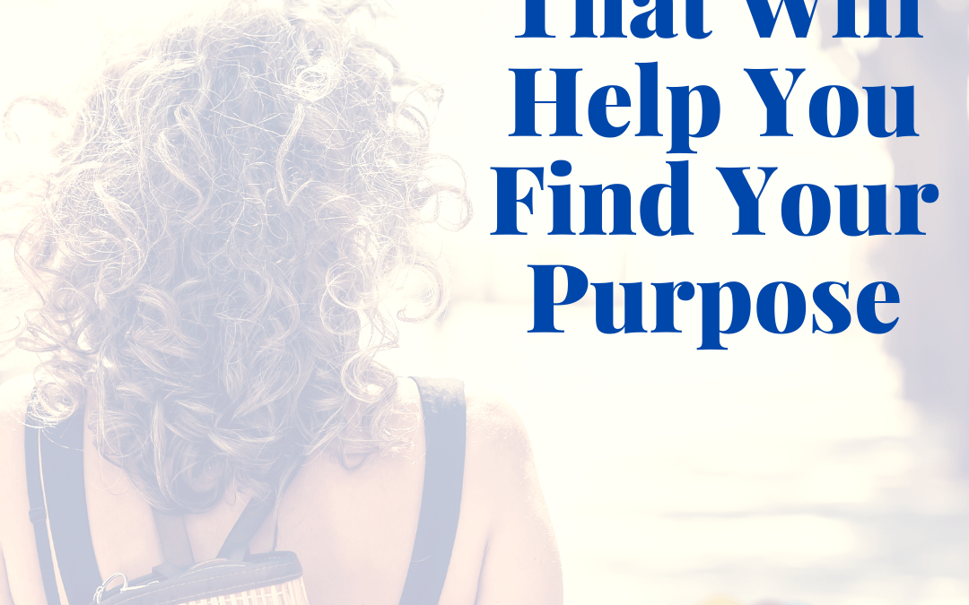 3 Questions That Will Help You Find Your Purpose