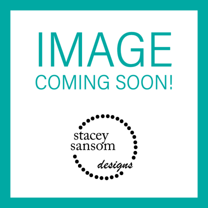 IMAGE COMING SOON! | Stacey Sansom Designs