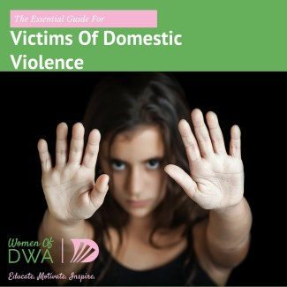 The Essential Guide for Victims of Domestic Violence