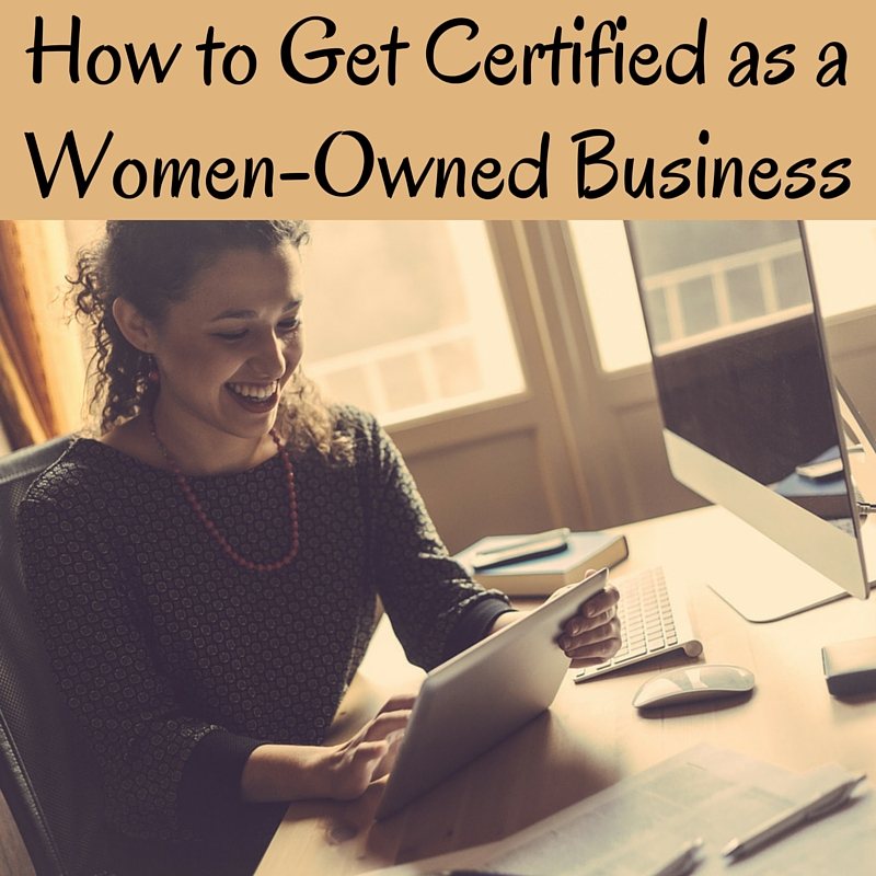 How to Get Certified as a Women-Owned Business