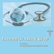 Listen to The Medical Travel Show Podcast On MedicalTravelShow.com