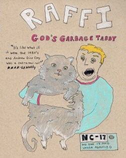 coming soon: raffi, god's garbage tabby . stacy elaine dacheux . 2015