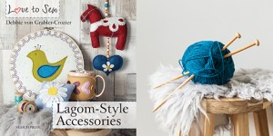 Love to Sew Lagom Style Accessories photography by Stacy Grant
