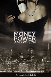 Money Power and Poison