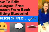 How To Edit Dialogue: Free Lesson From Book Editing Blueprint