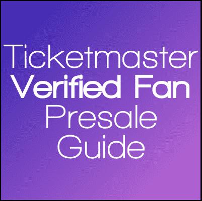 verified fan presale guide