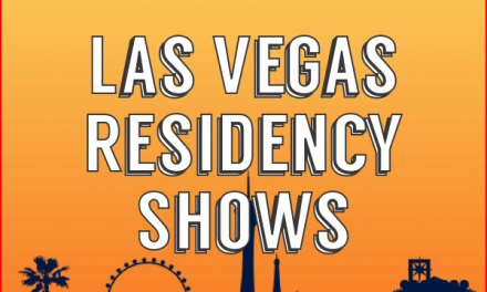 Complete List of Las Vegas Residency Shows in 2021