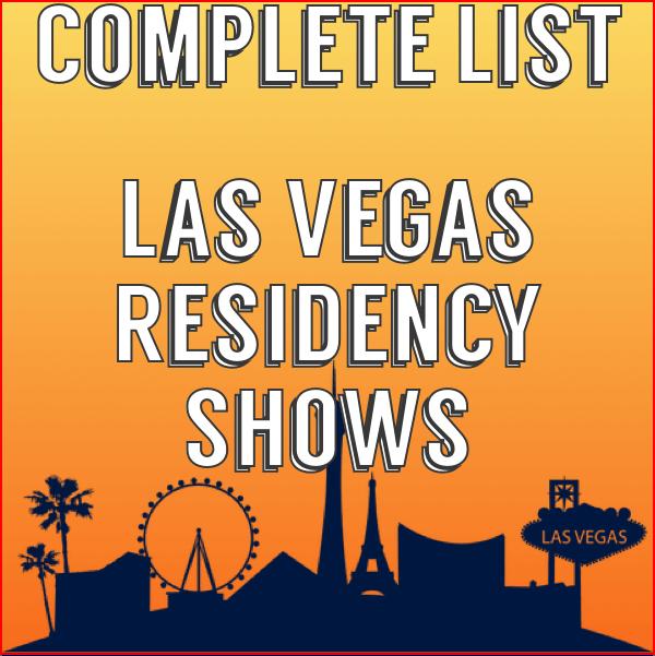 Complete List of Las Vegas Residency Shows in 2019-2020