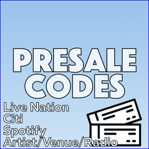 What are the Presale Codes For Ticketmaster, Live Nation & More?