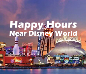 Best Happy Hours Near Disney World: Disney Springs Food & Drink Specials
