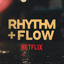 Rhythm and Flow Netflix Show: Complete List of Songs