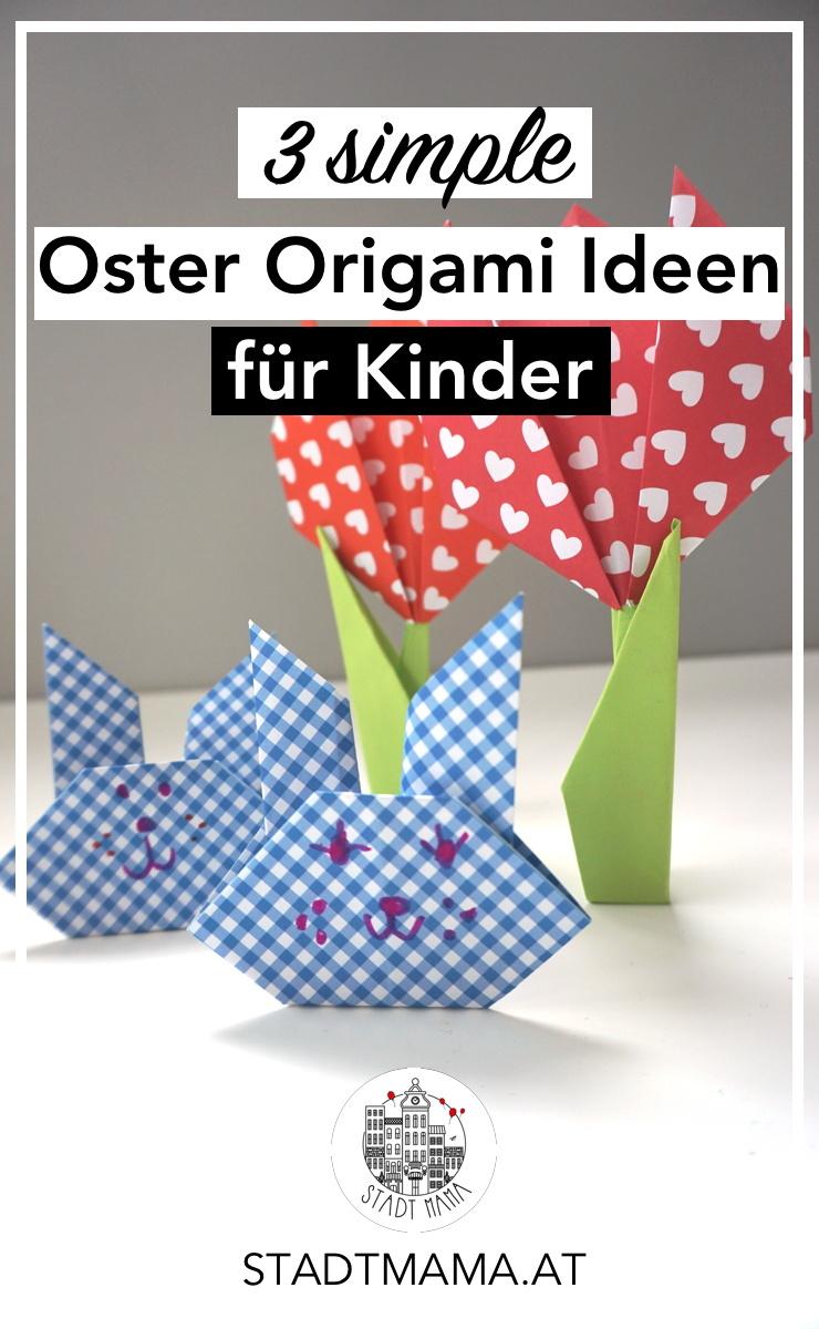Heute zeige ich euch drei simple Origami Ideen für Kinder. Kinder ab ca vier Jahren können sie nachfalten. Zusätzlich habt ihr gleich fesche Osterdeko! #familienblog #familienblogger #diy #ostern #mamablogger #mamabloggerösterreich #mamablogger_at #bastelnmitkindern