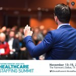 Healthcare Staffing Summit Keynotes Give Insight into the Evolving Industry