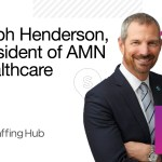 The Staffing Show, Episode 2: AMN President Ralph Henderson