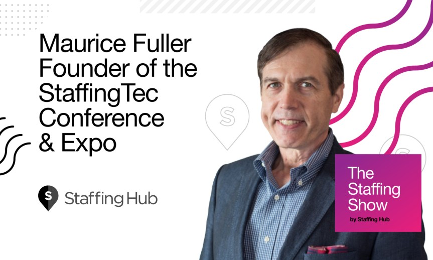 1f1c332a05 Is Your Staffing Firm Struggling  Maurice Fuller Says to Take a Closer Look  at Your Tech Choices