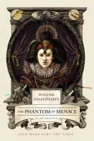 Shakespeare's the Phantom Menace